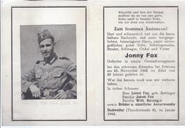 Wz-hoki-212 - Dudweiler - Saar - Sterbebild  Gefr. Jonny Fox , Grenadier - Gefallen 1942 Im Alter Von 30 Jahren - Historical Documents