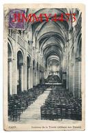CPA - Intérieur De La Trinité - Abbaye Aux Dames - CAEN 14 Calvados - Pas De Nom D'éditeur  - Recto-Verso - Caen