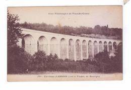 39 Environs ARBOIS  Viaduc De Montigny  Train A Vapeur - Morez