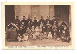 Mission De Pnom-Penh-Culaogien-Groupe D'enfants-(C.8967) - Viêt-Nam