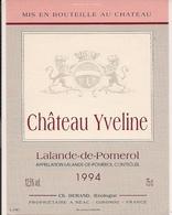 LALANDE-DE-POMEROL CHATEAU YVELINE 1994 (4) - Bordeaux