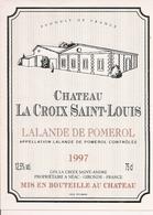 LALANDE-DE-POMEROL CHATEAU LA CROIX SAINT-LOUIS 1997 (4) - Bordeaux