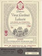 LALANDE-DE-POMEROL CHATEAU VIEUX CARDINAL LAFAURIE 2000 (4) - Bordeaux