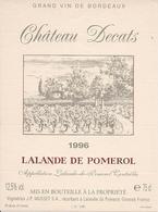 LALANDE-DE-POMEROL CHATEAU DECATS 1996 (4) - Bordeaux
