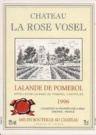 LALANDE-DE-POMEROL CHATEAU LA ROSE VOSEL 1996 (4) - Bordeaux