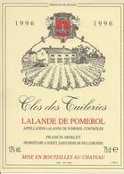 LALANDE-DE-POMEROL CHATEAU CLOS DES TUILERIES 1996 (4) - Bordeaux