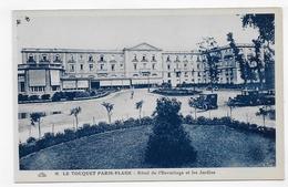 LE TOUQUET PARIS PLAGE - N° 16 - HOTEL DE L' HERMITAGE ET LES JARDINS AVEC VIEILLES VOITURES - CPA NON VOYAGEE - Le Touquet