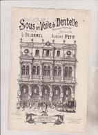 (GEO1)sous Un Voile De Dentelle ,  Paroles L DELORMEL , Musique ALBERT PETIT , Illustration CH  LEVY - Partitions Musicales Anciennes