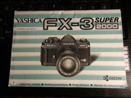 8e) YASHICA FX-3 SUPER 2000 LIBRETTO ISTRUZIONI FORMATO 16,5 X 11,5 Cm OTTIME CONDIZIONI - Materiale & Accessori