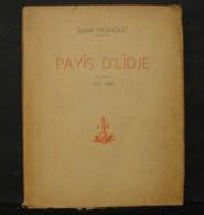 Liv. 298. Mignolet Djosef - Payis D'Lidje, Rimes 1937-1943. 1 Vol In 8 Broché 138 Pages - Culture