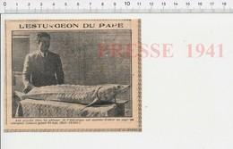 Presse 1941 Grandes Fêtes Pêcheurs De L'Adriatique Esturgeon Offert Au Pape Poisson Pêcheur Pêche 223XS - Non Classés