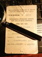 19829) CACCIA TESSERA ATTIVITA' VENATORIA 1975/76 GENOVA - Non Classés