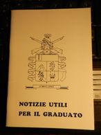 8e) VADEMECUM NOTIZIE UTILI PER IL GRADUATO LIBRETTO 24 PAGINE INTERESSANTE FORMATO 10 X 14 Cm - Livres, Revues & Catalogues