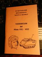 8e) 20° BATTAGLIONE MECCANIZZATO VADEMECUM DEL PILOTA VTC-VCC CARRI ARMATI FORMATO 9 X 12,5 Cm A SOFFIETTO 4 PAGINE - Livres, Revues & Catalogues