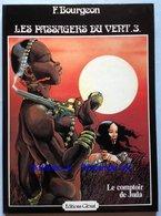 No PAYPAL !! : François Bourgeon Les Passagers Du Vent 3 Comptoir De Juda, Vraie Éo Glénat ©.1981 TTBE/NEUF BD Album Top - Editions Originales (langue Française)