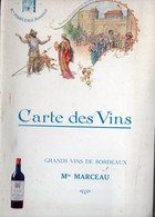 Bordeaux (33 Gironde) Carte Des Vins Offert Par Les Vins Mn MARCEAU (PPP10119) - Publicités
