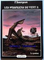 No PAYPAL !! : François Bourgeon Les Passagers Du Vent 2 Ponton Logo Blanc Vraie Éo Glénat ©.1980 TTBE/NEUF BD Album Top - Editions Originales (langue Française)