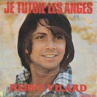 """Hervé Vilard 45t. SP """"je Tutoie Les Anges"""" - Vinyl Records"""