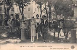 64 Au Pays Basque Le Marché Aux Boeufs - Biarritz