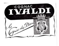 """Pub.1946 Cognac IVALDI """" Le Cognac Des Dieux """" TBE - Publicités"""