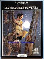 No PAYPAL !! : François Bourgeon Passagers Du Vent 1 Fille Sous La Dunette , Rare Éo Glénat ©.1980 TTTBE++ BD Album Top - Editions Originales (langue Française)