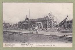 TERGNIER  LA GARE  GUERRE 1914 - France