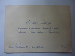 """Cartoncino Pubblicitario """"ANTONIO LONGO Riparazione E Costruzione Apparecchi Radio - Napoli"""" Anni '50 - Publicités"""
