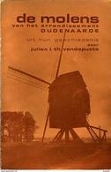 Thema: Molen/moulin - BOEK: De Molens Van Het Arrondissement Oudenaarde (1974) Door Julien Vandeputte. ZEER ZELDZAAM! - Histoire