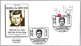 Visita De JOHN F. KENNEDY A Alemania 1963. Visit Of J.F.K. To Germany 1963. Erlensee 2013 - Kennedy (John F.)