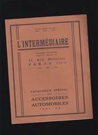 Automobile - Catalogue Accessoires 1931/32 : L'Intermédiaire Paris - Lanternes, Crics, Gonfleurs,outillage, Avertisseurs - Publicité