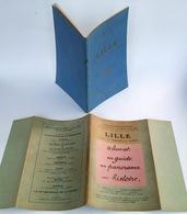 Lille Avant Et Pendant La Guerre. - Clermont-Ferrand : Michelin & Cie, Copyright 1919 - War 1914-18