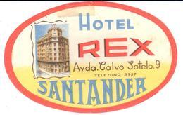 ETIQUETA DE HOTEL  -HOTEL REX  -SANTANDER - Etiquetas De Hotel