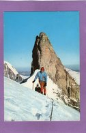 GRUPPO DEL M BIANCO Dente Del Gigante Massif Du Mont Blanc Dent Du Géant Alpinisti  Alpinistes - Italie