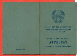 Kazakhstan (ex USSR) 1974.Certificate Of Graduation. - Diploma & School Reports