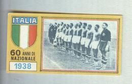 ITALIA CALCIO TEAM 1938.....CALCIO ..MUNDIAL....SOCCER..WORLD CUP....FOOTBALL..FIFA - Trading Cards