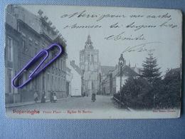 POPERINGHE : Petite Place - église ST BERTIN En 1902 - Poperinge