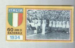 ITALIA CALCIO TEAM 1934.....CALCIO ..MUNDIAL....SOCCER..WORLD CUP....FOOTBALL..FIFA - Trading Cards