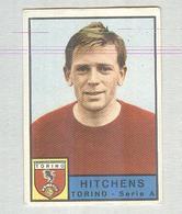 HITCHENS..TORINO CALCIO TEAM ..MUNDIAL....SOCCER..WORLD CUP....FOOTBALL..FIFA - Trading Cards