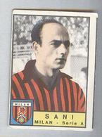 SANI..MILAN CALCIO TEAM ..MUNDIAL....SOCCER..WORLD CUP....FOOTBALL..FIFA - Trading Cards