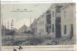 2019 - PAS DE CALAIS - 62 -SAINT LAURENT BLANGY Près Arras - Guerre 14 - Bombardement - Saint Laurent Blangy
