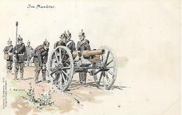 Rare German Postcard, Germany,  Im Manover, Soldat, Kanon. C. Becker, Circa 1890s. - Ausrüstung