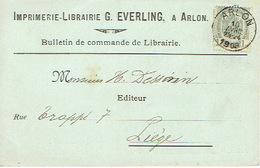 CP Publicitaire ARLON 1908 - Entête  Imprimerie-Librairie G. EVERLING - Arlon