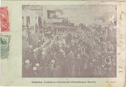 URUGUAY Fabrica Liebig's Visita Del Presidente Batlle - Uruguay