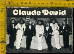 Personaggio Attore Attrice Cantante Musica Teatro Cinema Claude David Francia Bordeaux - Artisti