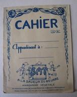 CAHIER ECOLE A LA SAVEUR DU BEURRE MARGARINE VEGETALE SAT LES HOMMES CELEBRES  MEGE MOURIES Chimiste - Bambini