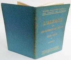 L'Alsace Et Les Combats Des Vosges (1914-1918), Vol.1. - Clermont-Ferrand : Michelin & Cie, Copyright 1920 - Michelin (guides)