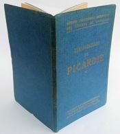 Les Batailles De Picardie. Guides Illustrés Michelin Des Champs De Bataille (1914-1918) - War 1914-18