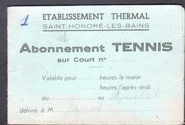 58, Saint Honore Les Bains, Carte D'abonnement De Tennis - Documents Historiques