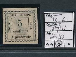 GUADELOUPE POSTAGE DUE TAXE DALLAY MAURY 6 USED THINNED AMINCI - Guadeloupe (1884-1947)