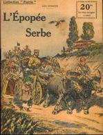 « L'épopée Serbe » D'ORFER, L. - Collection PATRIE - Paris 1918 - 1914-18